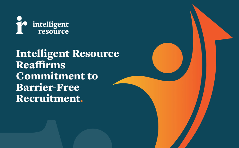 Intelligent Resource Reaffirms Commitment to Barrier-Free Recruitment